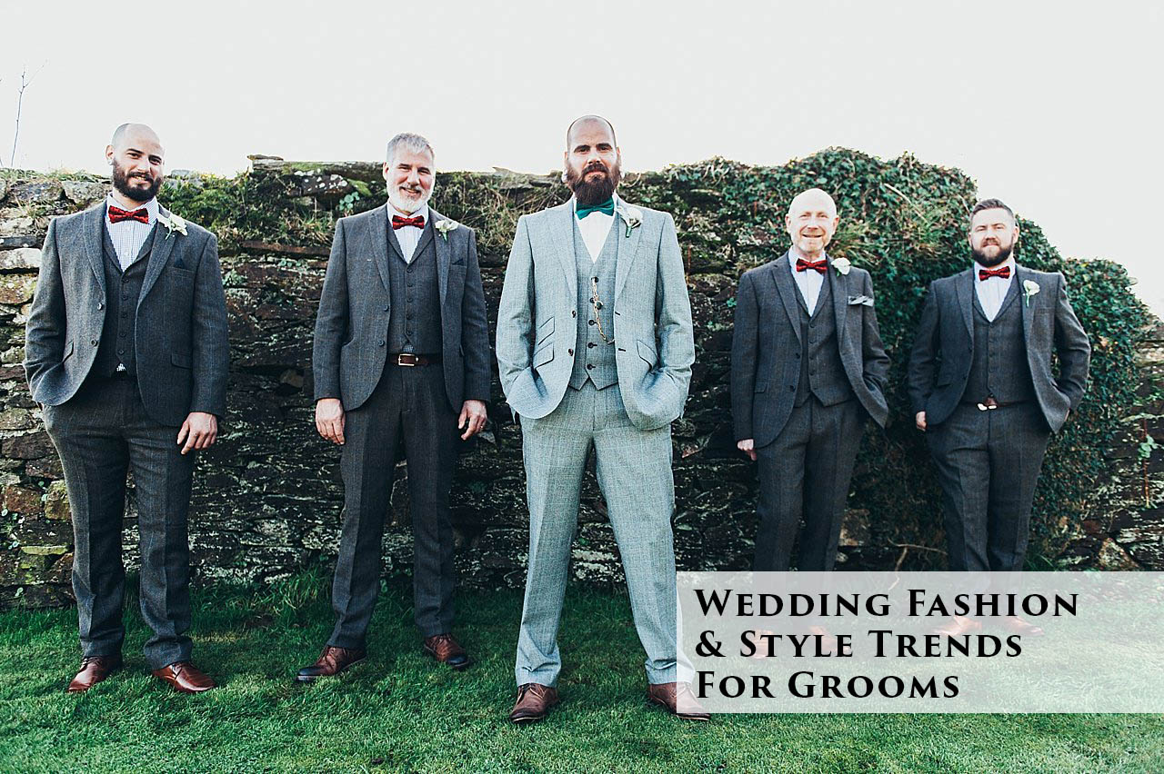 Wedding fashion and style trends for grooms